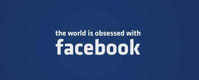 World is obsessed by Facebook